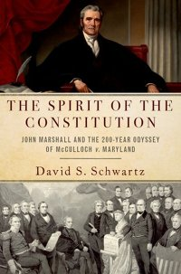 Book Cover: The Spirit of the Constitution by David S. Schwartz