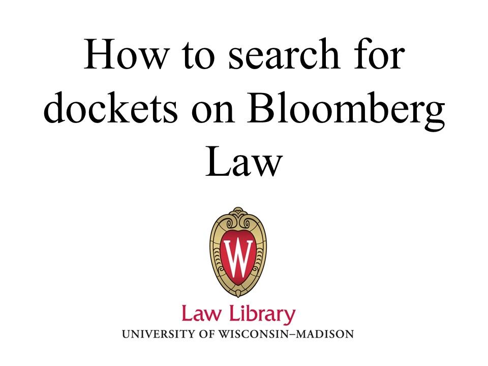Video Bloomberg Law Docket Search