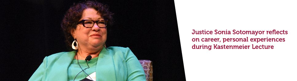 Read more: Justice Sonia Sotomayor reflects on career, personal experiences during Kastenmeier Lecture