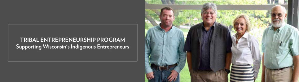 Read more: Tribal Entrepreneurship Program: Supporting Wisconsin's Indigenous Entrepreneurs