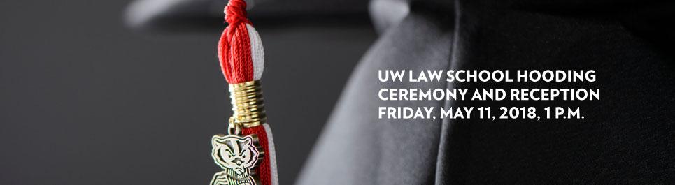 Read more: UW Law School Hooding Ceremony & Reception, Friday, May 11, 1 p.m.