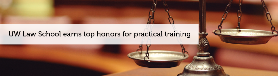 Read more: UW Law School earns top honors for practical training