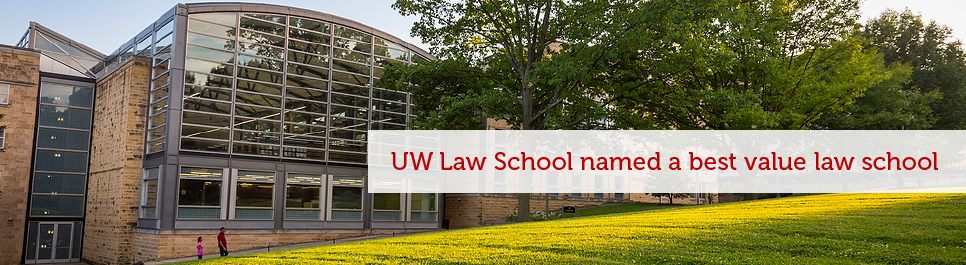 Read more: UW Law School named a best value law school